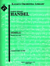 Semele: Where'er You Walk (G, B-flat)