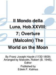 Il Mondo della Luna, Hob.XXVIII: 7; Overture (Malcolm) The World on the Moon