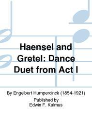Haensel and Gretel: Dance Duet from Act I