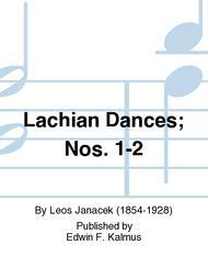 Lachian Dances; Nos. 1-2