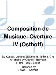 Composition de Musique: Overture IV (Osthoff)