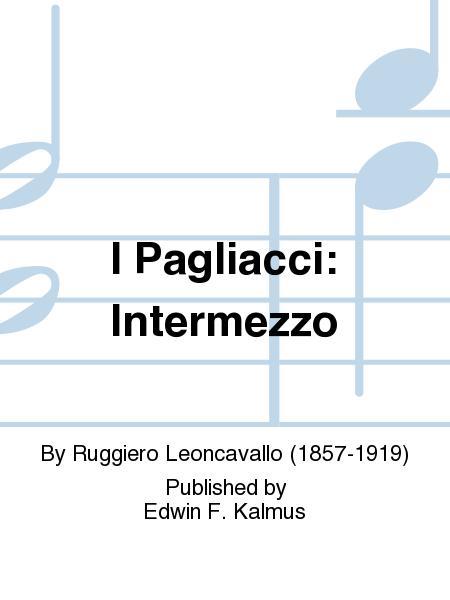I Pagliacci: Intermezzo
