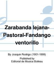 Zarabanda lejana-Pastoral-Fandango ventorillo