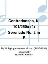 Contredanses, K. 101/250a (4) Serenade No. 2 in F