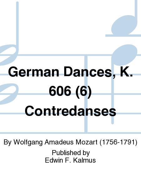 German Dances, K. 606 (6) Contredanses