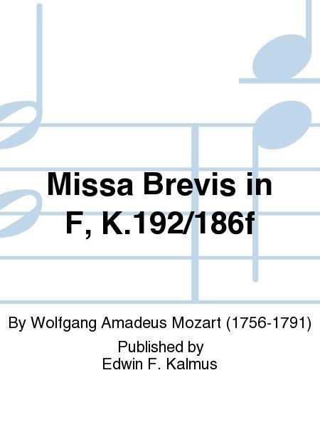 Missa Brevis in F, K.192/186f