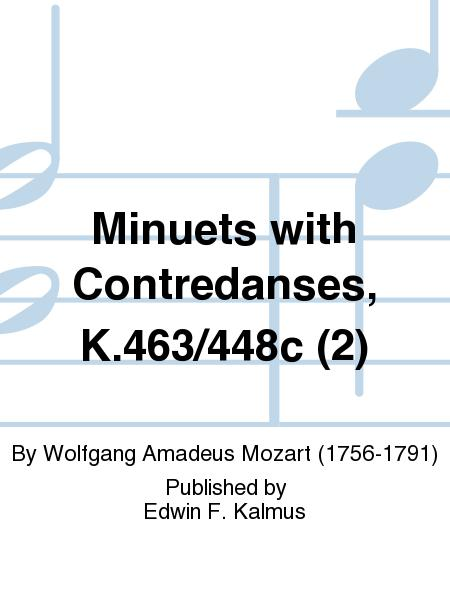 Minuets with Contredanses, K.463/448c (2)