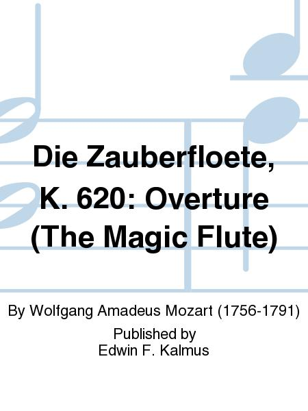 Die Zauberfloete, K. 620: Overture (The Magic Flute)