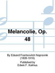 Melancolie, Op. 48