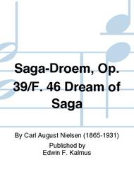 Saga-Droem, Op. 39/F. 46 Dream of Saga
