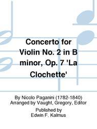 Concerto for Violin No. 2 in B minor, Op. 7 'La Clochette'