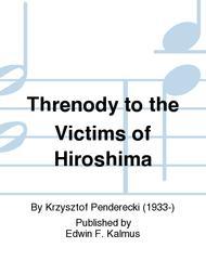Threnody to the Victims of Hiroshima