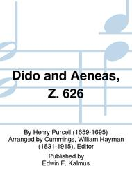 Dido and Aeneas, Z. 626