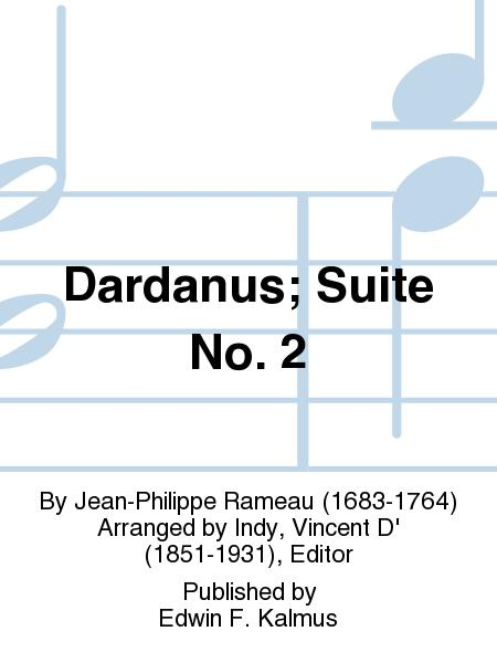 Dardanus; Suite No. 2