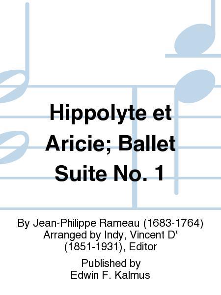 Hippolyte et Aricie; Ballet Suite No. 1