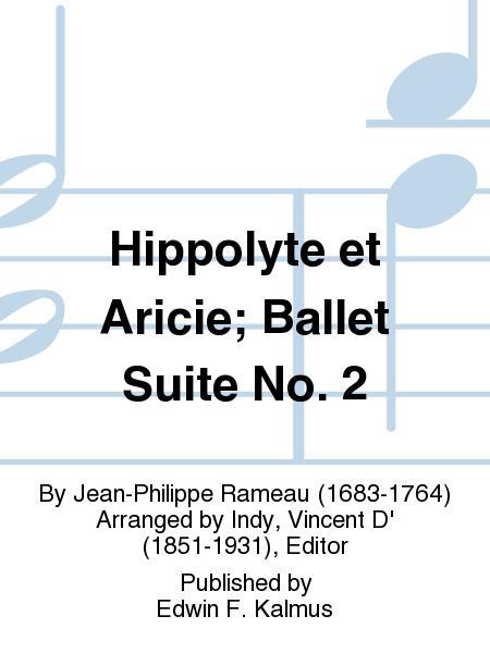 Hippolyte et Aricie; Ballet Suite No. 2
