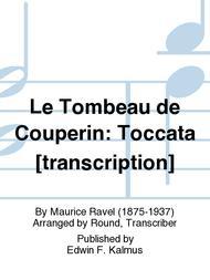 Le Tombeau de Couperin: Toccata [transcription]