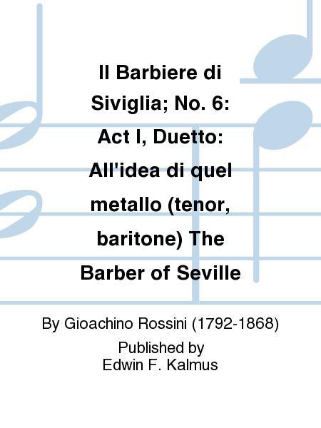 Duetto: All idea di quel metallo, No. 6b from Il Barbiere di Siviglia - Full Score