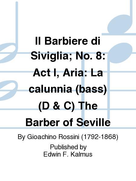 Il Barbiere Di Siviglia No 8 Act I Aria La Calunnia Bass D