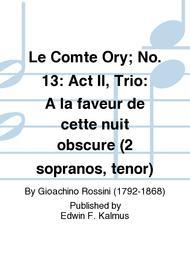 Le Comte Ory; No. 13: Act II, Trio: A la faveur de cette nuit obscure (2 sopranos, tenor)