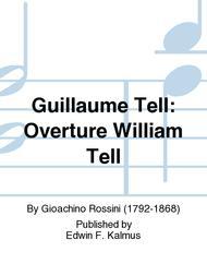Guillaume Tell: Overture William Tell