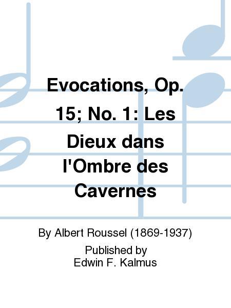 Evocations, Op. 15; No. 1: Les Dieux dans l'Ombre des Cavernes