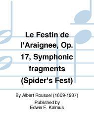 Le Festin de l'Araignee, Op. 17, Symphonic fragments (Spider's Fest)