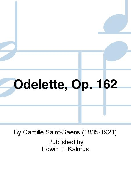 Odelette, Op. 162