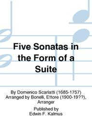 Five Sonatas in the Form of a Suite