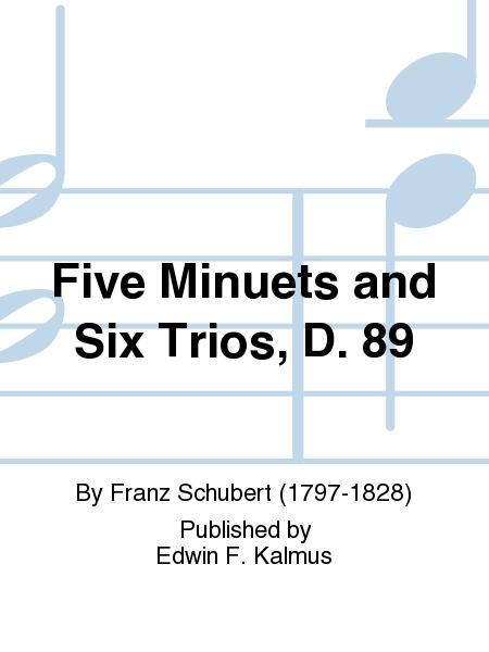 Five Minuets and Six Trios, D. 89