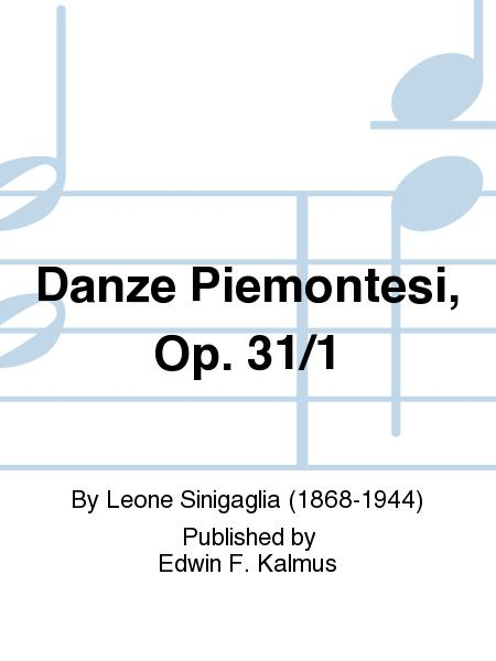 Danze Piemontesi, Op. 31/1