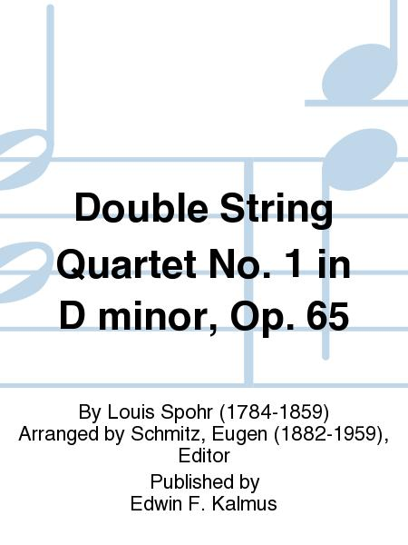 Double String Quartet No. 1 in D minor, Op. 65