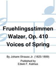 Fruehlingsstimmen Walzer, Op. 410 Voices of Spring