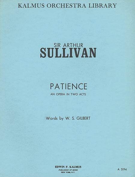Patience, or Bunthorne's Bride (Original Version, MS)
