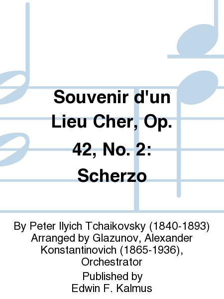 Souvenir d'un Lieu Cher, Op. 42, No. 2: Scherzo
