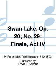 Swan Lake, Op. 20; No. 29: Finale, Act IV