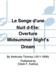 Le Songe d'une Nuit d-Ete: Overture Midsummer Night's Dream
