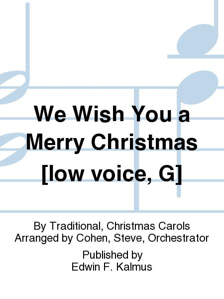 We Wish You a Merry Christmas [low voice, G]