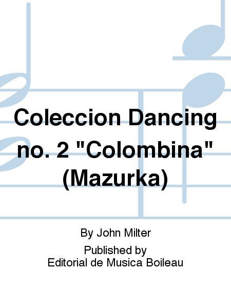 Coleccion Dancing no. 2
