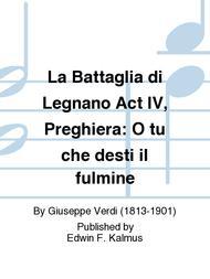 La Battaglia di Legnano Act IV, Preghiera: O tu che desti il fulmine