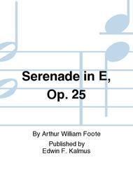 Serenade in E, Op. 25