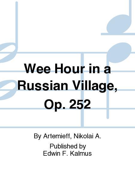 Wee Hour in a Russian Village, Op. 252