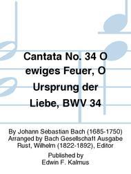 Cantata No. 34 O ewiges Feuer, O Ursprung der Liebe, BWV 34