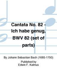 Cantata No. 82 - Ich habe genug, BWV 82 (set of parts)