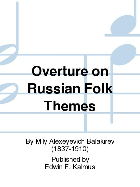 Overture on Russian Folk Themes