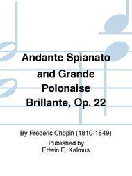 Andante Spianato and Grande Polonaise Brillante, Op. 22