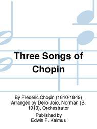 Three Songs of Chopin