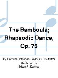 The Bamboula; Rhapsodic Dance, Op. 75