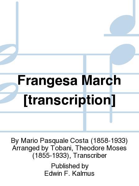 Frangesa March [transcription]