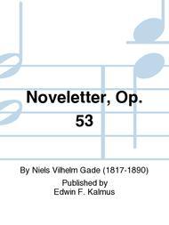 Noveletter, Op. 53
